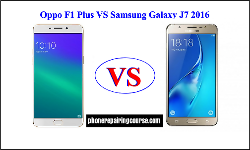 Samsung Galaxy J7 VS Oppo F1 plus, Which One you Prefer?